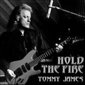 Tommy James (Rock): Hold the Fire