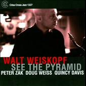 Walt Weiskopf: See the Pyramid