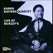 Karen Shivers Quartet: Live at Boxley's