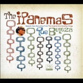 The Ipanemas: Que Beleza [Digipak]