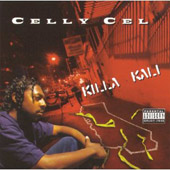 Celly Cel: Killa Kali