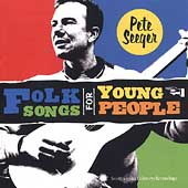 Pete Seeger (Folk Singer): Folk Songs for Young People
