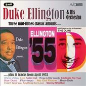 Duke Ellington: Historically Speaking/Duke Ellington Presents/Ellington 55