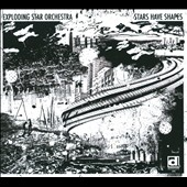 Exploding Star Orchestra: Stars Have Shapes [Digipak] *