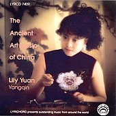Lily Yuan: The Ancient Art Music of China