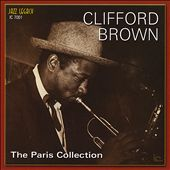 Clifford Brown (Jazz): The Paris Collection, Vol. 1