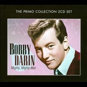 Bobby Darin: Mighty, Mighty Man