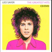 Leo Sayer: The Greatest Hits