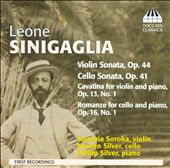 Leone Sinigaglia: Violin Sonata; Cello Sonata; Cavatina; Romanze