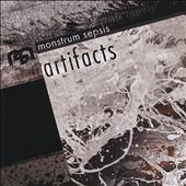 Monstrum Sepsis: Artifacts *