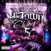 Lil C: H-Town Chronic, Vol. 5 [PA]