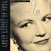 Peggy Lee (Vocals): Spotlight on Peggy Lee [Great Ladies of Song]
