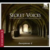 Secret Voices: Chants & Polyphony from the Las Huelgas Codex / Anonymous 4