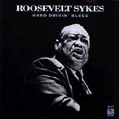 Roosevelt Sykes: Hard Drivin' Blues