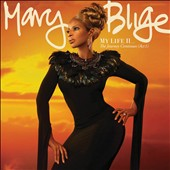 Mary J. Blige: My Life II...The Journey Continues (Act 1) *