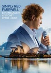 Simply Red: Farewell: Live in Concert at Sydney Opera House