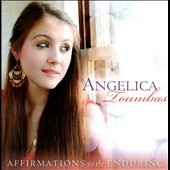 Angelica Toumbas: Affirmations To The Enduring