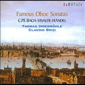 Famous Oboe Sonatas / Thomas Indermuhle, oboe; Claudio Brizi, claviorgan
