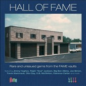Various Artists: Hall of Fame: Rare and Unissued Gems from the Fame Vaults