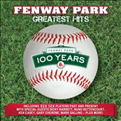 Various Artists: 100 Year Anniversary of Fenway Park