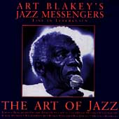 Art Blakey/Art Blakey & the Jazz Messengers: The Art of Jazz: Live in Leverkusen