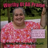Bethany Carr: Worthy of All Praise