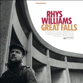 Rhys Williams: Great Falls