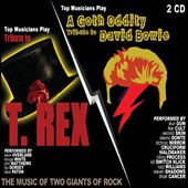 Various Artists: Top Musicians Play A Tribute To T-Rex/A Goth Oddity Tribute To David Bowie