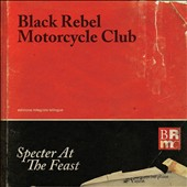 Black Rebel Motorcycle Club: Specter at the Feast [Digipak] *