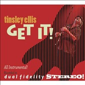 Tinsley Ellis: Get It! [Digipak]