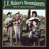 J.E. Mainer's Mountaineers: Run Mountain
