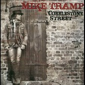 Mike Tramp: Cobblestone Street