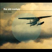 Don Peris: The Old Century [Digipak]