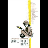Various Artists: Scared to Get Happy: A Story of Indie-Pop 1980-1989 [Digipak]