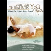 Maalika Shay Devi Dasi: Multi Level Therapeutic Yoga
