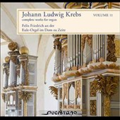 Johann Ludwig Krebs: Complete Works for Organ, Vol. 11 / Felix Friedrich, organ