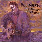 Paul Geremia: Live from Uncle Sam's Backyard
