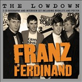 Franz Ferdinand: The Lowdown [Box] *
