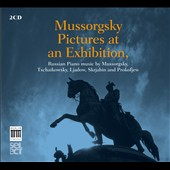 Mussorgsky: Pictures at an Exhibition; Lyadov; Scriabin, Prokofiev