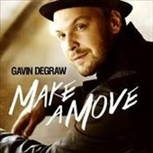 Gavin DeGraw: Make a Move [Digipak] *