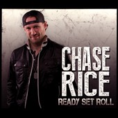 Chase Rice: Ready Set Roll [EP] [Digipak]