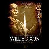 Willie Dixon: Wang Dang Doodle: Collectors Rarities [12/3]