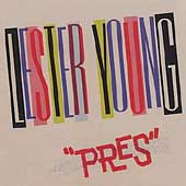 Lester Young (Saxophone): Pres
