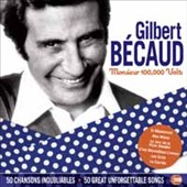 Gilbert Bécaud: Monsieur 100,000 Volts