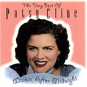 Patsy Cline: Walkin' After Midnight: The Very Best of Patsy Cline