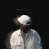 PartyNextDoor: Two [PA] *