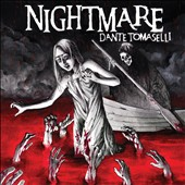Dante Tomaselli: Nightmare [Soundtrack] *