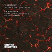 Tchaikovsky: Serenade for Strings, Op. 48; Shostakovich: String Quartet, Op. 68/2 (arr. Jonathan Morton) / Scottish Ens.