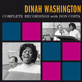 Dinah Washington: The Complete Recordings With Don Costa