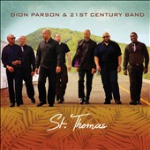 Dion Parson & the 21st Century Band: St. Thomas [Digipak]